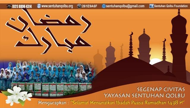 Ucapan Ramadhan 2017 Sentuhan Qolbu